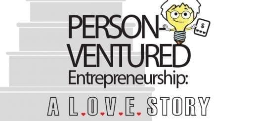 Person-Ventured Entrepreneurship: What Do You Know About Entrepreneurship
