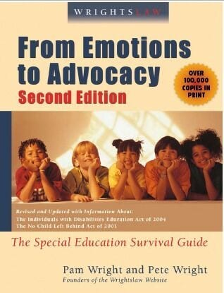Wrightslaw From Emotions to Advocacy 2nd Edition
