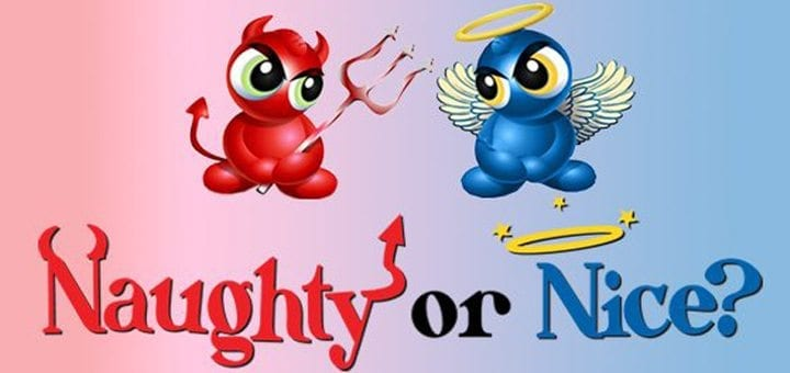Making the Choice to be Naughty or Nice