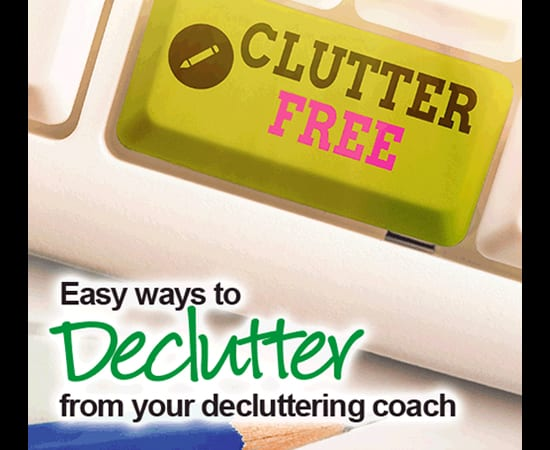 Declutter Easy Ways to Declutter From Your Decluttering Coach